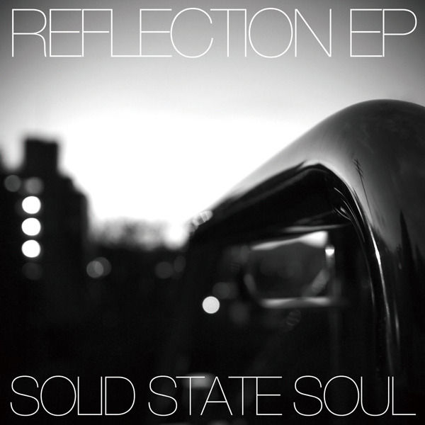 REFLECTION EP  SOLID STATE SOULCOVER